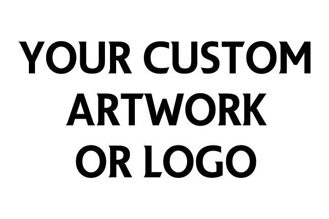 Custom Artwork/Logo [+$15.00]