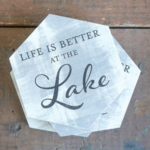 LIFE IS BETTER AT THE LAKE | COASTER SET
