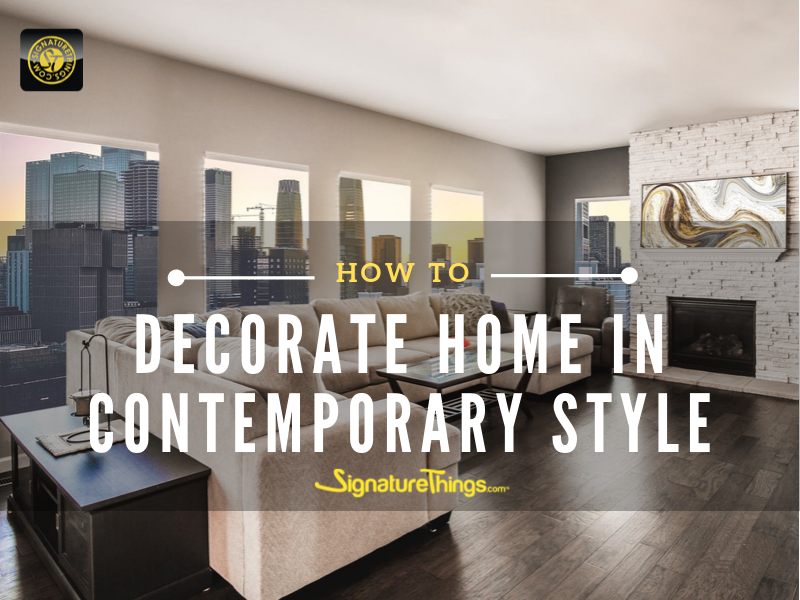 How To Decorate Home in Contemporary Style