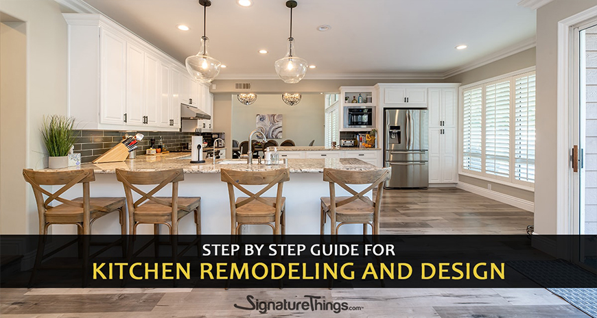 Step by Step Guide For Kitchen Remodeling and Design